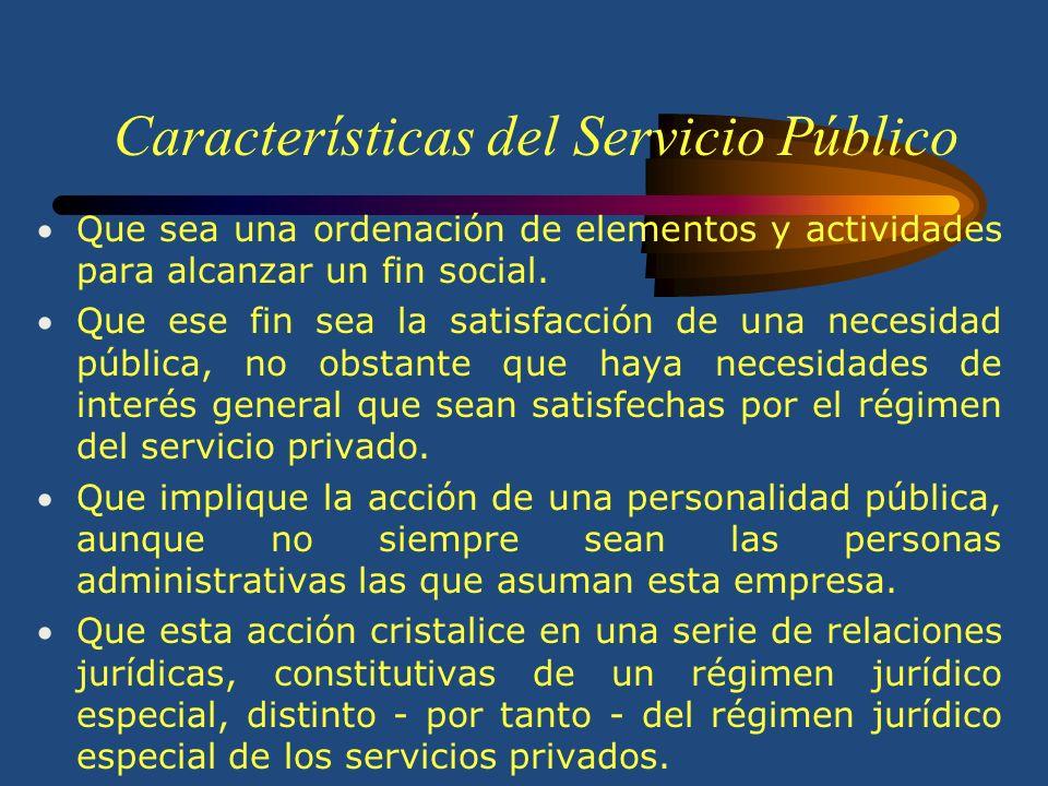El Servicio Público El servicio público es una actividad encaminada a satisfacer necesidades colectivas básicas o fundamentales, mediante prestaciones individualizadas, sujetas a un régimen de Derecho Público, que determina los principios de regularidad, uniformidad, adecuación e igualdad.