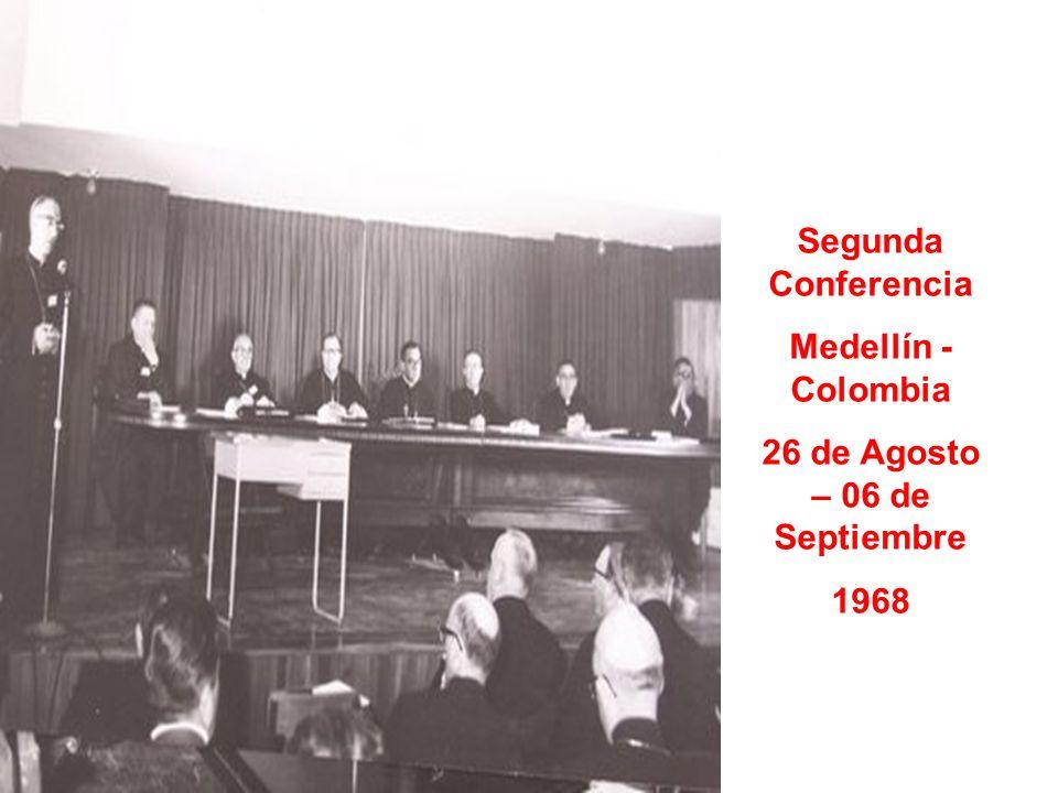 Segunda Conferencia Medellín - Colombia 26 de Agosto – 06 de Septiembre 1968