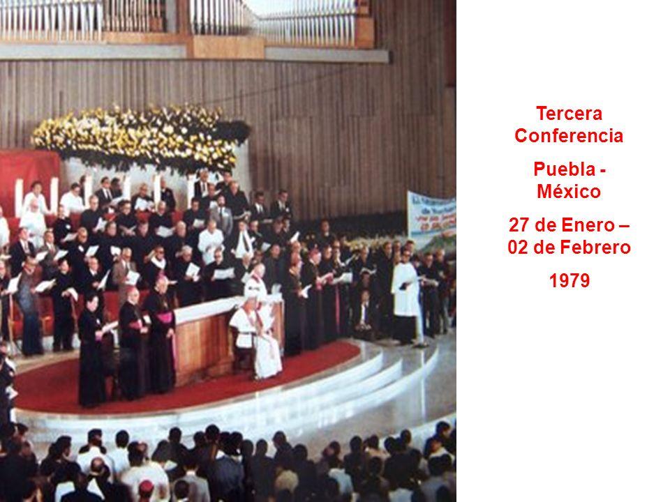 Tercera Conferencia Puebla - México 27 de Enero – 02 de Febrero 1979