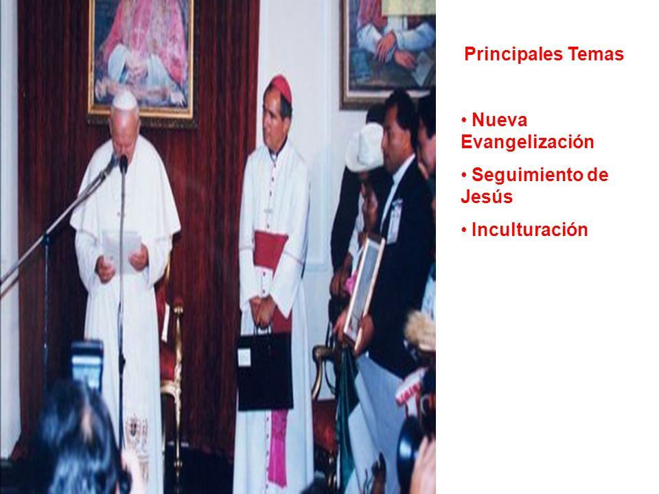 Principales Temas Nueva Evangelización Seguimiento de Jesús Inculturación