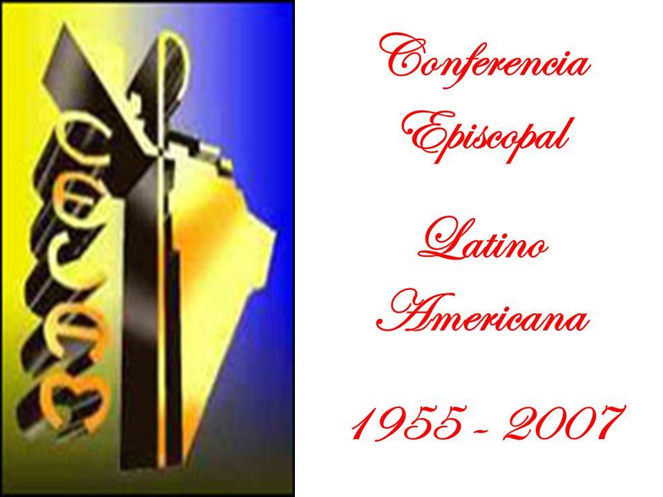 Conferencia Episcopal Latino Americana 1955 - 2007