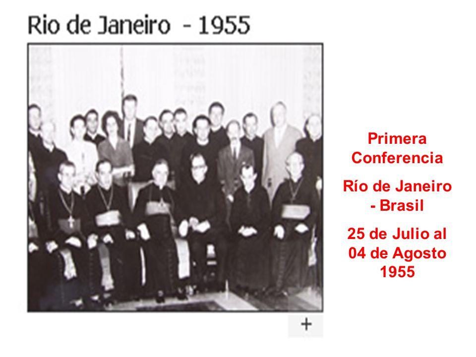 Primera Conferencia Río de Janeiro - Brasil 25 de Julio al 04 de Agosto 1955
