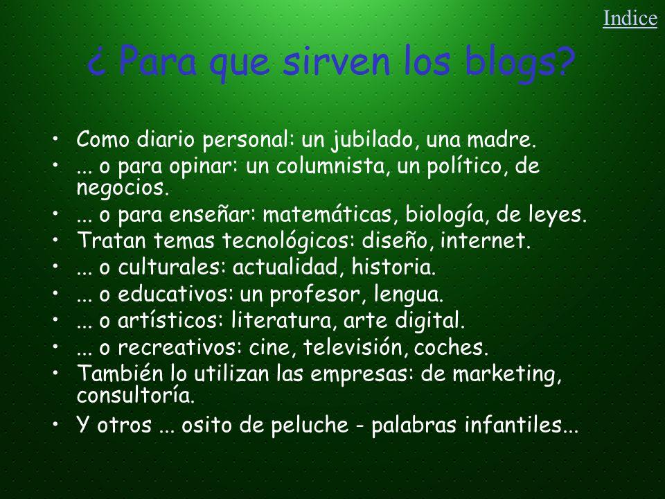 Características de los blogs Colaborativos: ya que permiten que otros internautas añadan comentarios a las entradas iniciadas por el creador del blog.