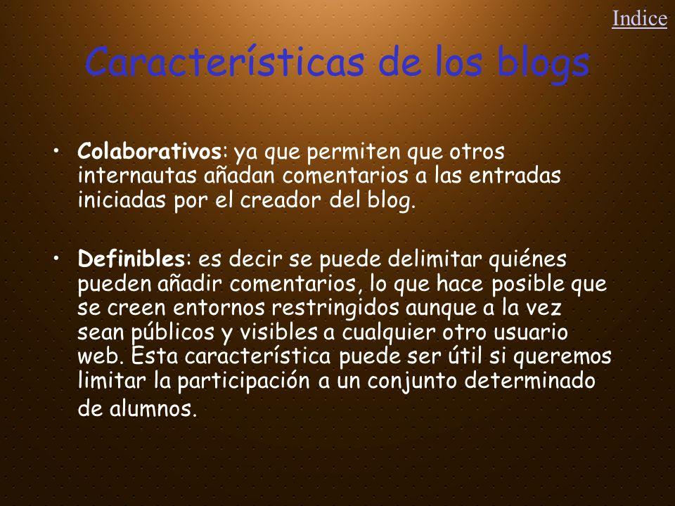 Características de los blogs Interactivos: desde ellos pueden enlazarse otros sitios web, videos, audios, etc.