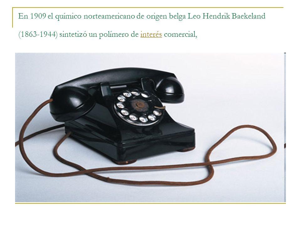 En 1909 el químico norteamericano de origen belga Leo Hendrik Baekeland (1863-1944) sintetizó un polímero de interés comercial,interés