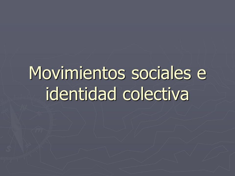 Movimientos sociales e identidad colectiva