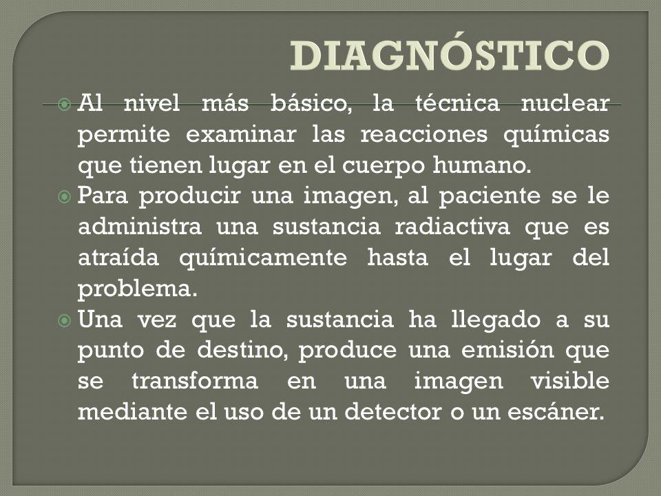 El uso de la radiación en medicina puede ser con propósitos de diagnóstico (rayos X o exámenes de medicina nuclear) y para el, que hacen uso de radioi