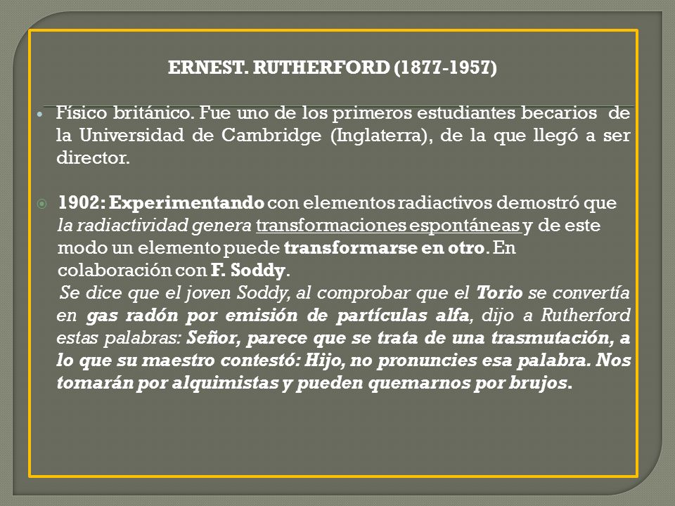 ERNEST.RUTHERFORD (1877-1957) Físico británico.