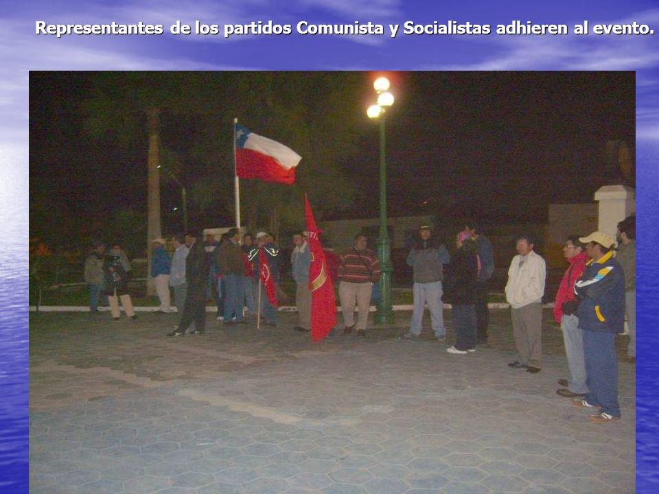 Representantes de los partidos Comunista y Socialistas adhieren al evento.