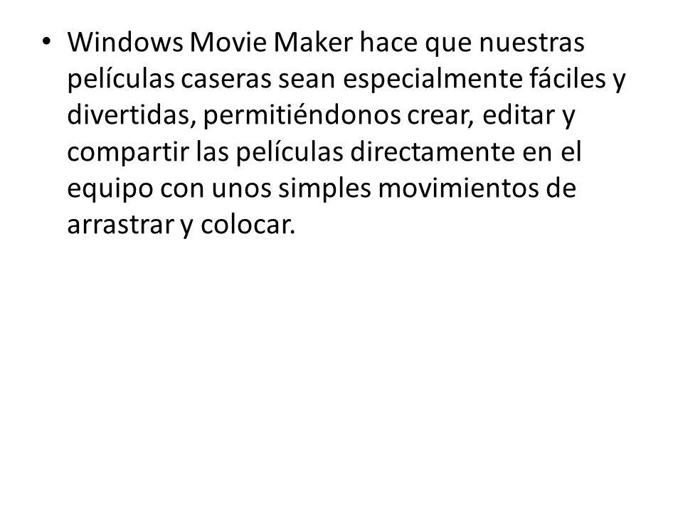 Windows Movie Maker hace que nuestras películas caseras sean especialmente fáciles y divertidas, permitiéndonos crear, editar y compartir las película