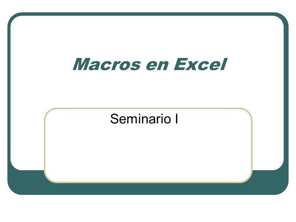 Macros en Excel Seminario I