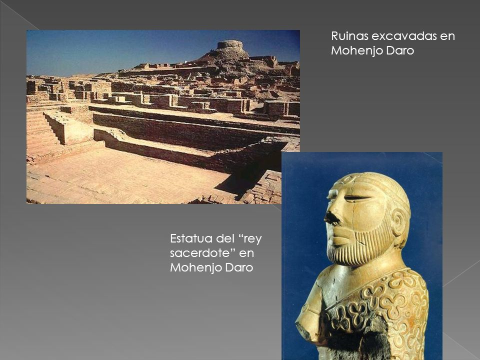 Ruinas excavadas en Mohenjo Daro Estatua del rey sacerdote en Mohenjo Daro