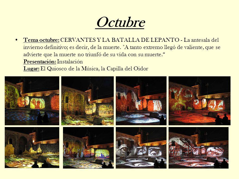Octubre Tema octubre: CERVANTES Y LA BATALLA DE LEPANTO - La antesala del invierno definitivo; es decir, de la muerte.