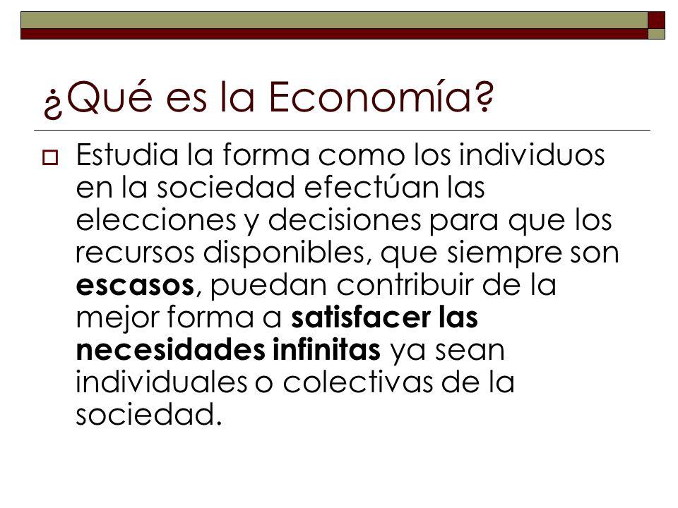 ¿Qué es la Economía.