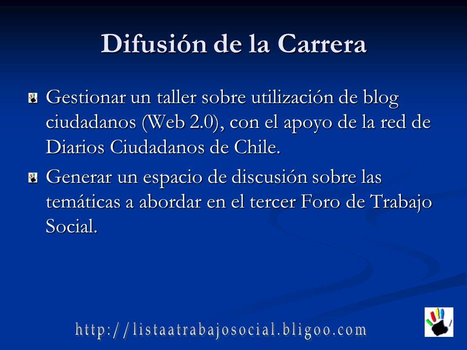 Difusión de la Carrera Gestionar un taller sobre utilización de blog ciudadanos (Web 2.0), con el apoyo de la red de Diarios Ciudadanos de Chile.