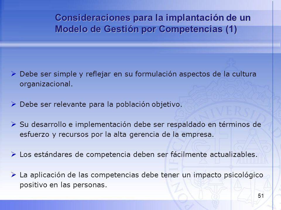 51 Debe ser simple y reflejar en su formulación aspectos de la cultura organizacional. Debe ser relevante para la población objetivo. Su desarrollo e