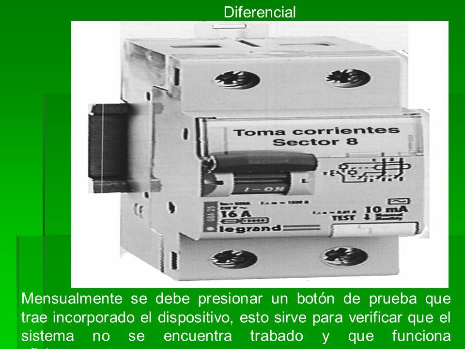 Diferencial Mensualmente se debe presionar un botón de prueba que trae incorporado el dispositivo, esto sirve para verificar que el sistema no se encu
