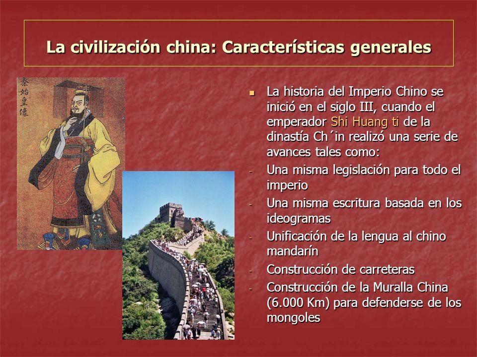 La historia del Imperio Chino se inició en el siglo III, cuando el emperador Shi Huang ti de la dinastía Ch´in realizó una serie de avances tales como