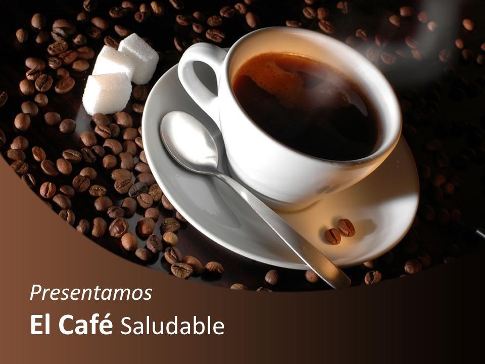 Presentamos El Café Saludable