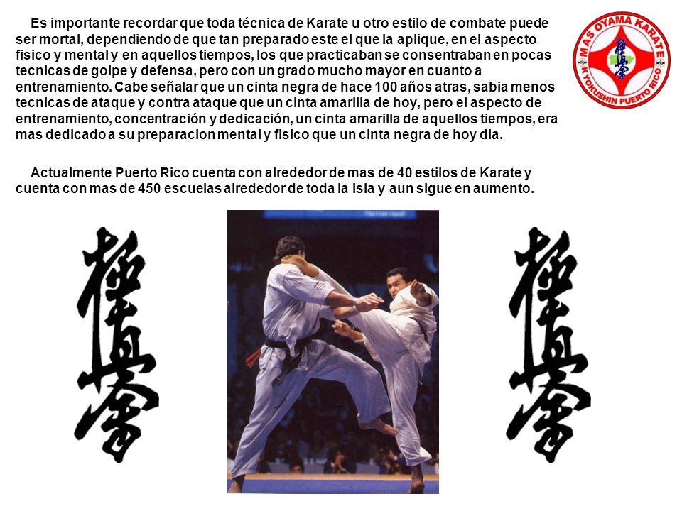 Es importante recordar que toda técnica de Karate u otro estilo de combate puede ser mortal, dependiendo de que tan preparado este el que la aplique, en el aspecto fisico y mental y en aquellos tiempos, los que practicaban se consentraban en pocas tecnicas de golpe y defensa, pero con un grado mucho mayor en cuanto a entrenamiento.