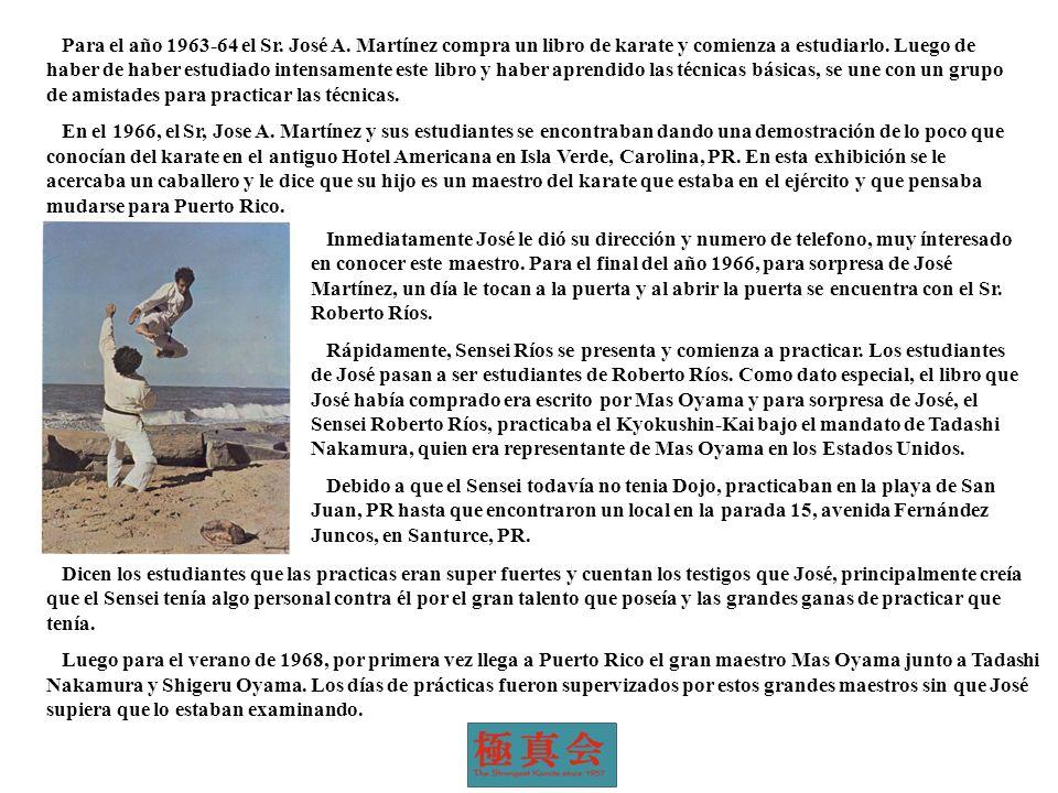 Para el año 1963-64 el Sr. José A. Martínez compra un libro de karate y comienza a estudiarlo. Luego de haber de haber estudiado intensamente este lib
