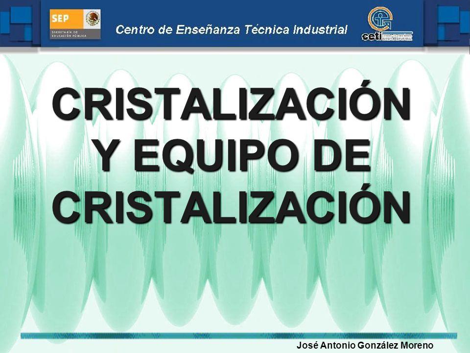 INTRODUCCIÓN: La Cristalización es un Proceso de separación de tipo Sólido-Líquido en el que existe transferencia de masa de un soluto de una solución líquida a una fase cristalina sólida pura.