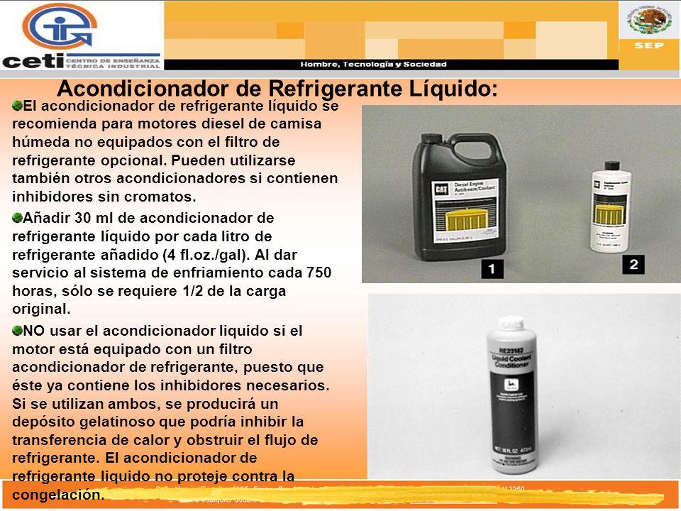 Acondicionador de Refrigerante Líquido: El acondicionador de refrigerante líquido se recomienda para motores diesel de camisa húmeda no equipados con