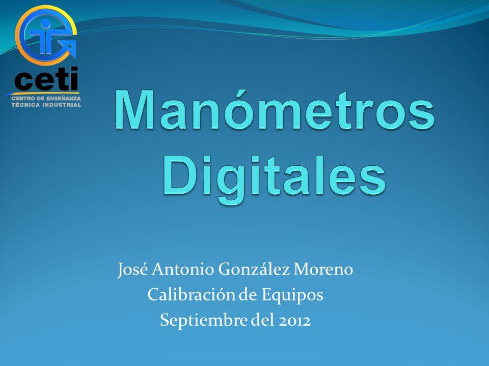 José Antonio González Moreno Calibración de Equipos Septiembre del 2012