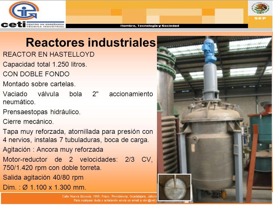 Reactores industriales REACTOR EN HASTELLOYD Capacidad total 1.250 litros. CON DOBLE FONDO Montado sobre cartelas. Vaciado válvula bola 2