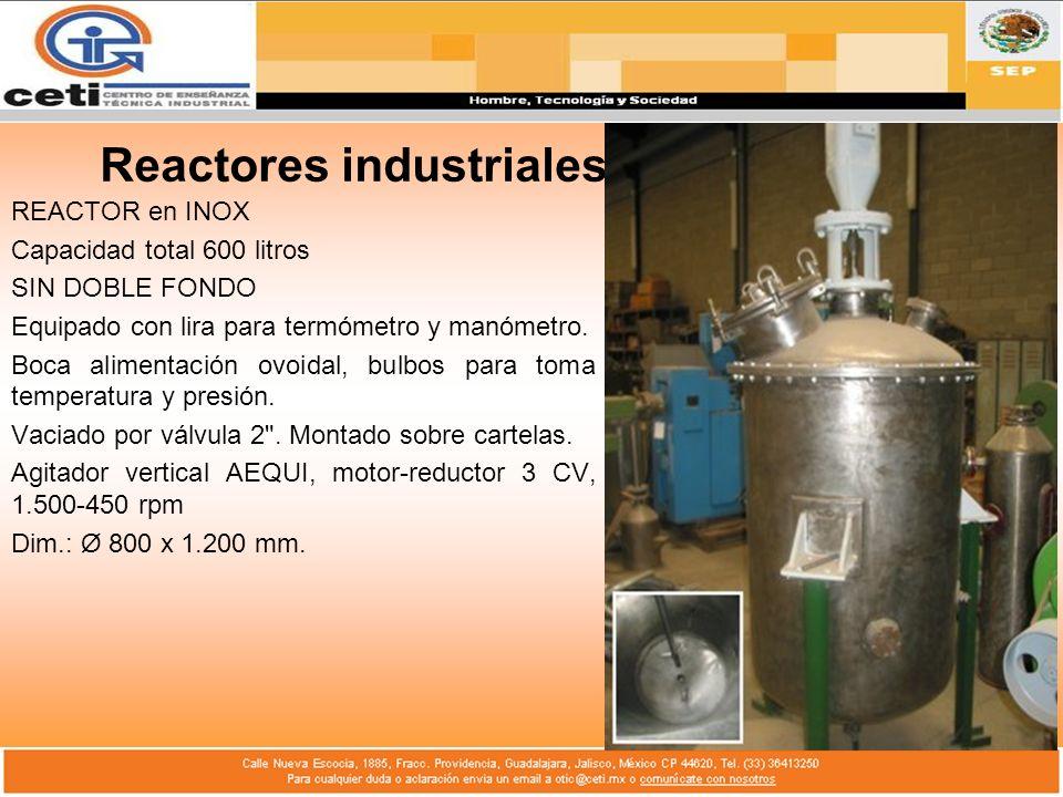 Reactores industriales REACTOR en INOX Capacidad total 600 litros SIN DOBLE FONDO Equipado con lira para termómetro y manómetro. Boca alimentación ovo