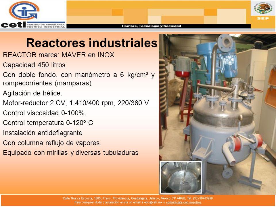 Reactores industriales REACTOR marca: MAVER en INOX Capacidad 450 litros Con doble fondo, con manómetro a 6 kg/cm² y rompecorrientes (mamparas) Agitac