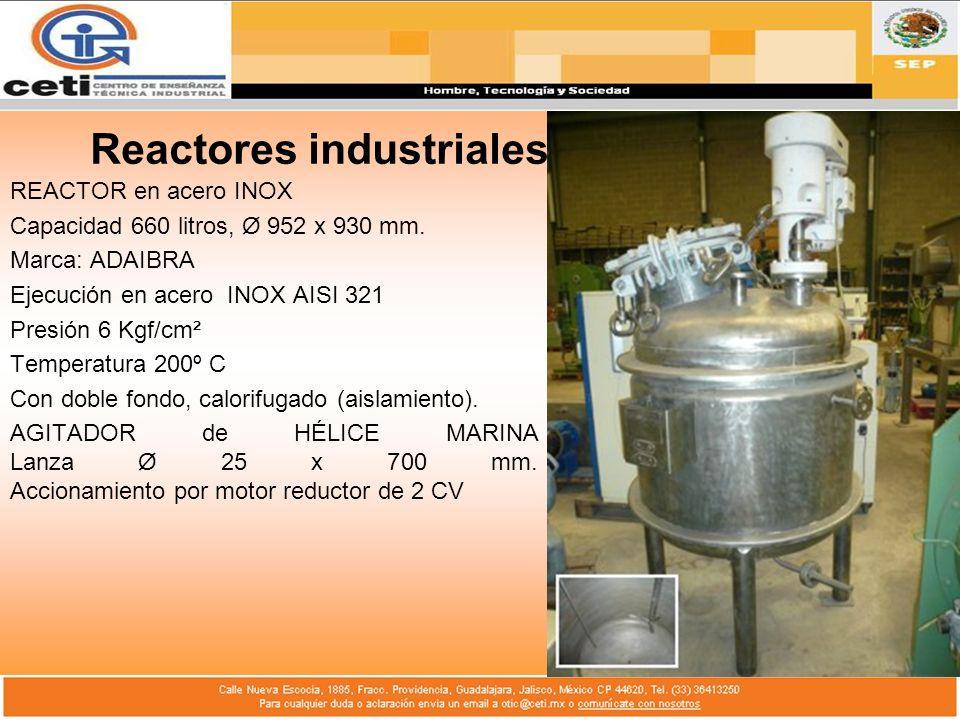 Reactores industriales REACTOR en acero INOX Capacidad 660 litros, Ø 952 x 930 mm. Marca: ADAIBRA Ejecución en acero INOX AISI 321 Presión 6 Kgf/cm² T