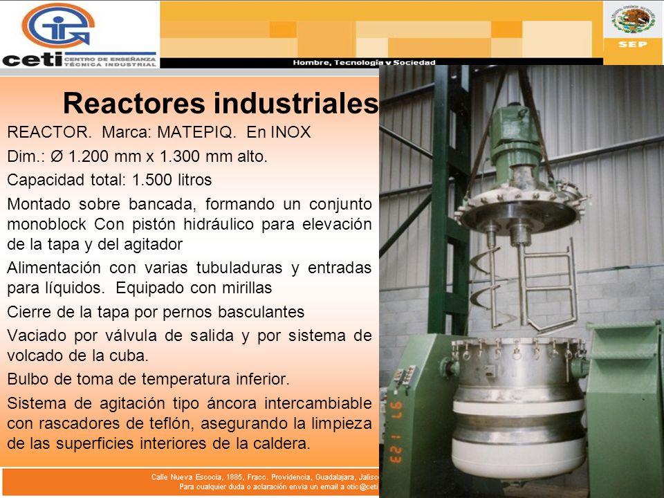 Reactores industriales REACTOR. Marca: MATEPIQ. En INOX Dim.: Ø 1.200 mm x 1.300 mm alto. Capacidad total: 1.500 litros Montado sobre bancada, formand