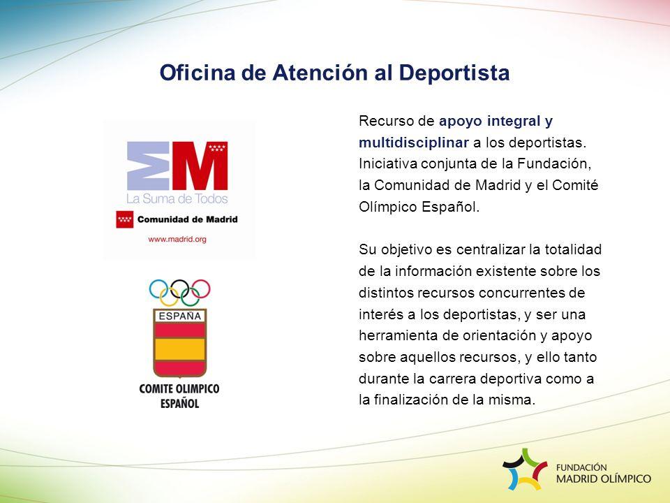 Recurso de apoyo integral y multidisciplinar a los deportistas. Iniciativa conjunta de la Fundación, la Comunidad de Madrid y el Comité Olímpico Españ