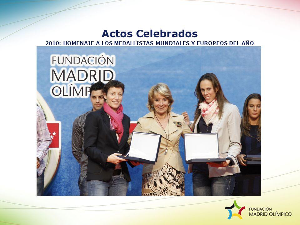 Actos Celebrados 2010: HOMENAJE A LOS MEDALLISTAS MUNDIALES Y EUROPEOS DEL AÑO