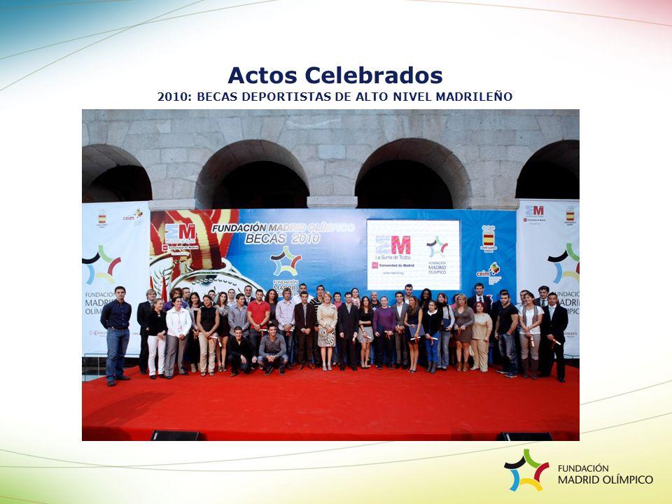 Actos Celebrados 2010: BECAS DEPORTISTAS DE ALTO NIVEL MADRILEÑO