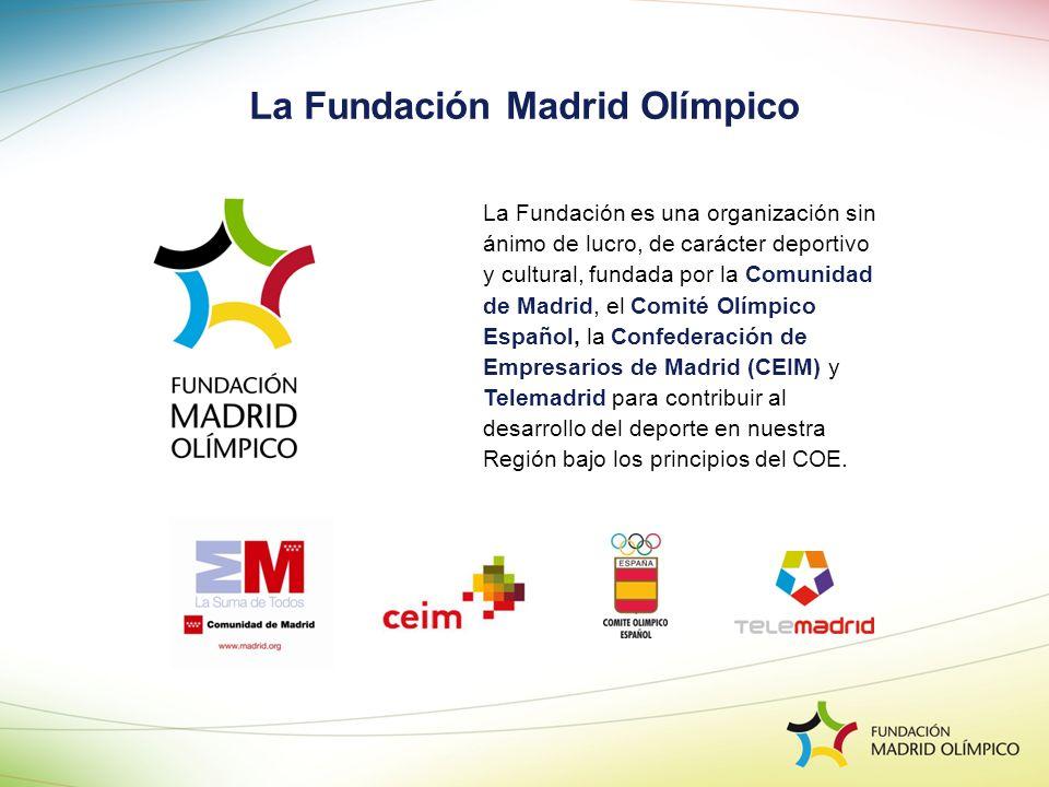 La Fundación es una organización sin ánimo de lucro, de carácter deportivo y cultural, fundada por la Comunidad de Madrid, el Comité Olímpico Español,