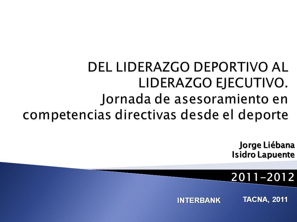 Jorge Liébana Isidro Lapuente 2011-2012 INTERBANK TACNA, 2011