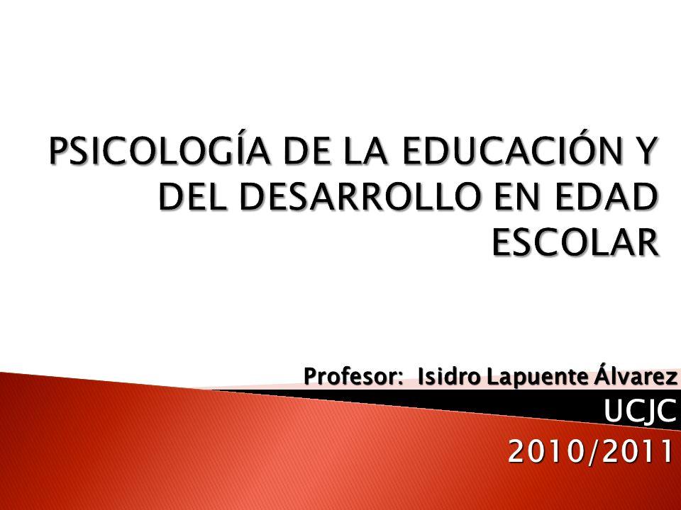 Profesor: Isidro Lapuente Álvarez UCJC2010/2011