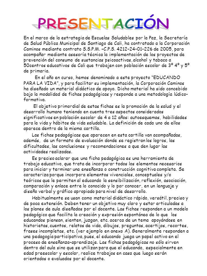 En el marco de la estrategia de Escuelas Saludables por la Paz, la Secretaría de Salud Pública Municipal de Santiago de Cali, ha contratado a la Corpo