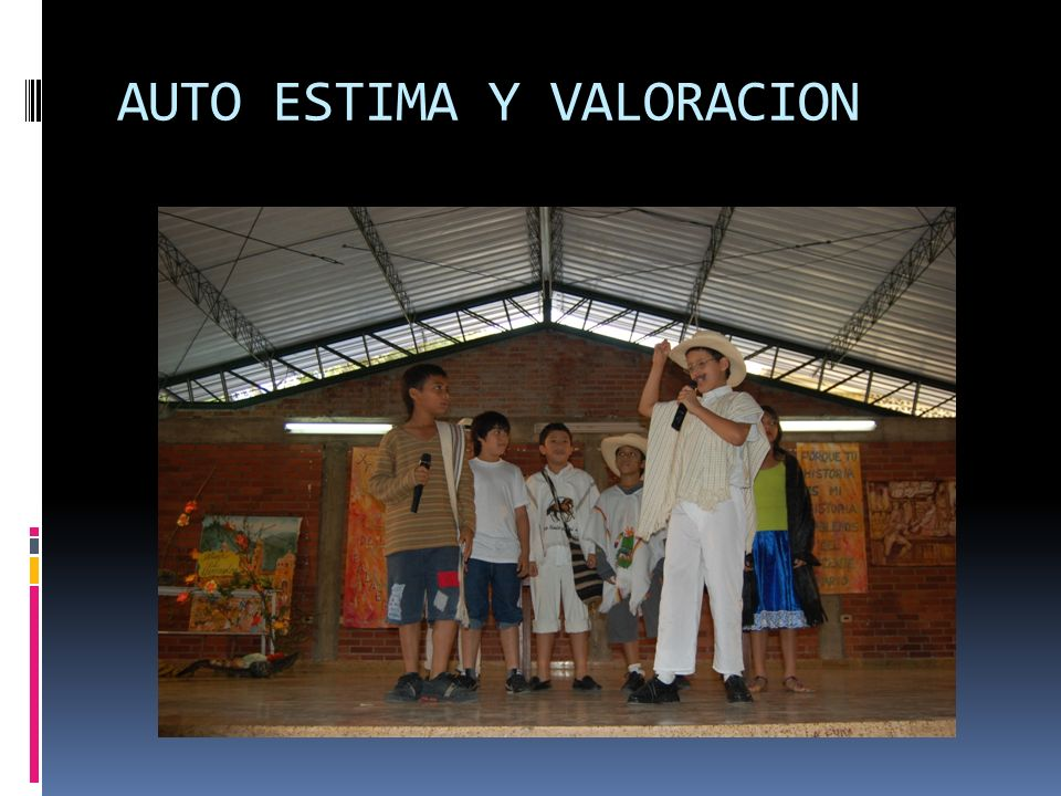 AUTO ESTIMA Y VALORACION