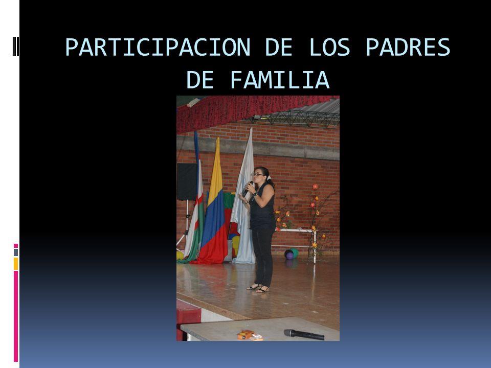 PARTICIPACION DE LOS PADRES DE FAMILIA