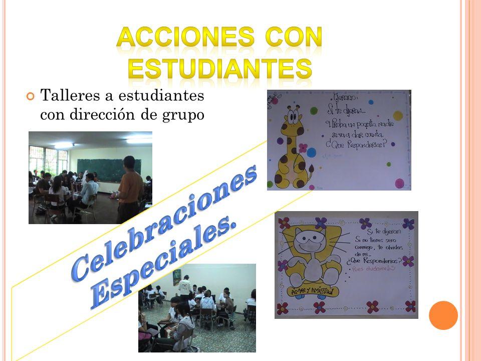 Talleres a estudiantes con dirección de grupo