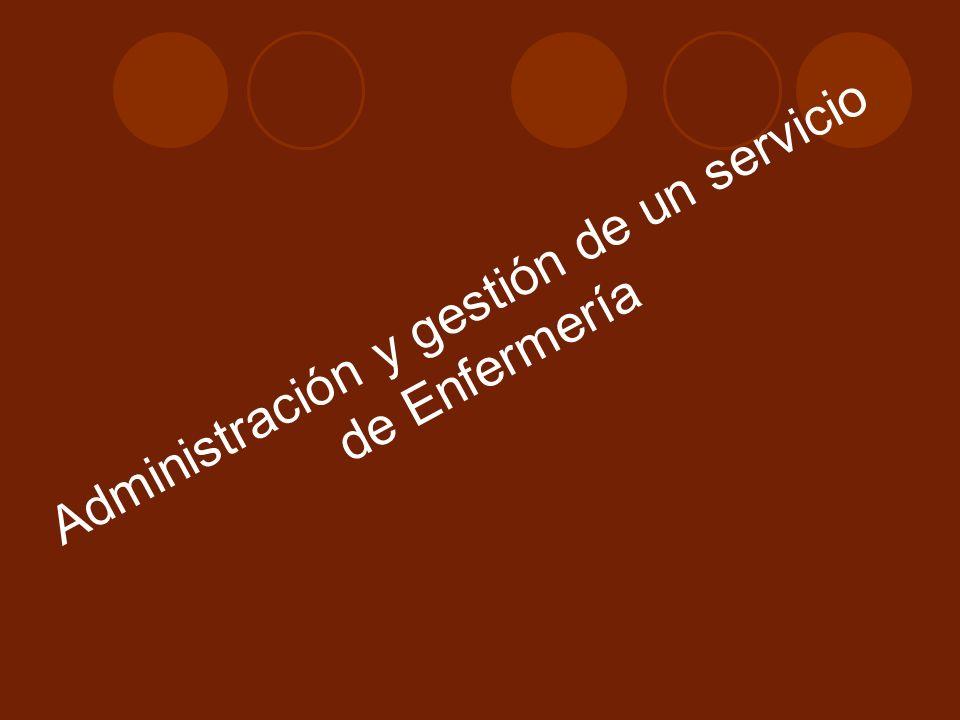 Administración y gestión de un servicio de Enfermería
