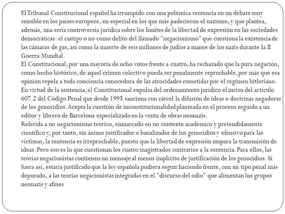 El Tribunal Constitucional español ha irrumpido con una polémica sentencia en un debate muy sensible en los países europeos, en especial en los que má