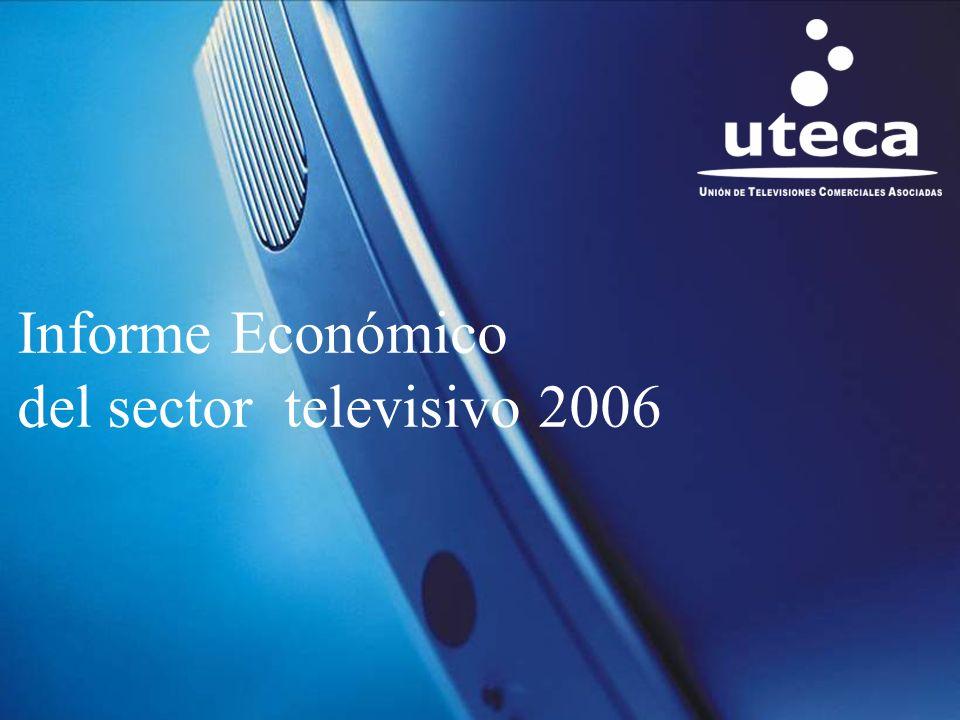 1 Informe Económico del sector televisivo 2006
