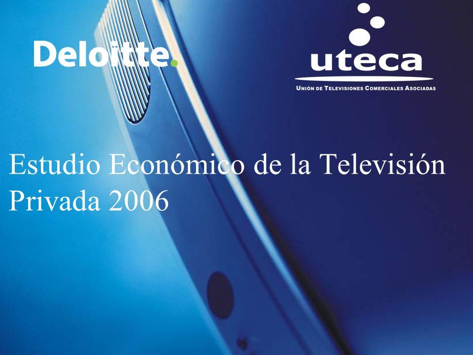 ©2005 Deloitte1 Estudio Económico de la Televisión Privada 2006