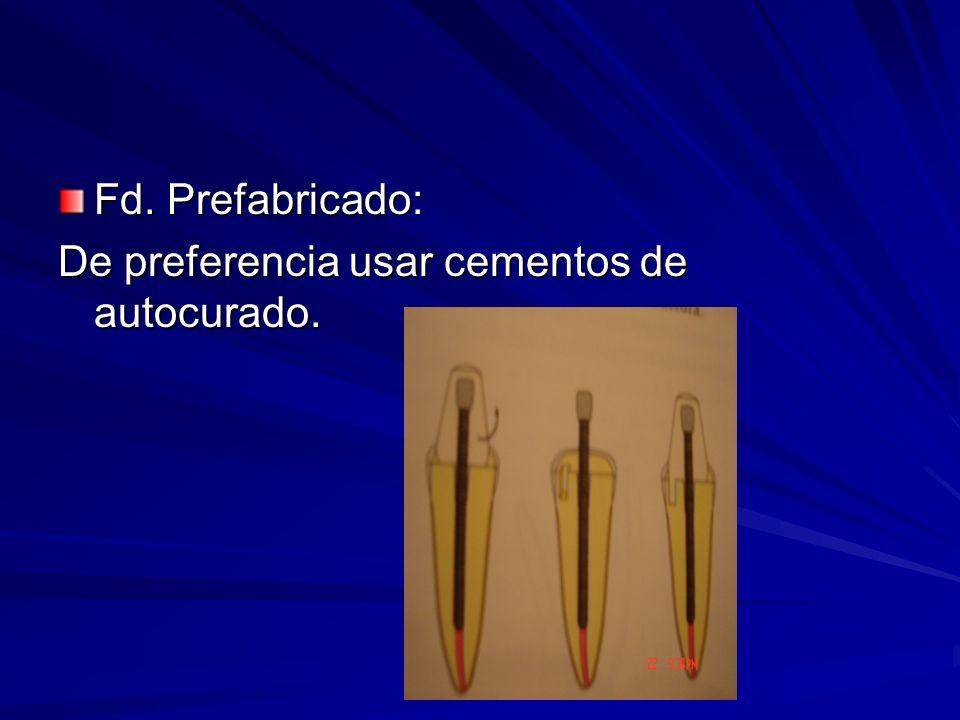 Fd. Prefabricado: De preferencia usar cementos de autocurado.