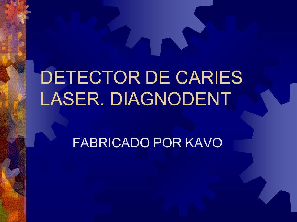 DETECTOR DE CARIES LASER. DIAGNODENT FABRICADO POR KAVO