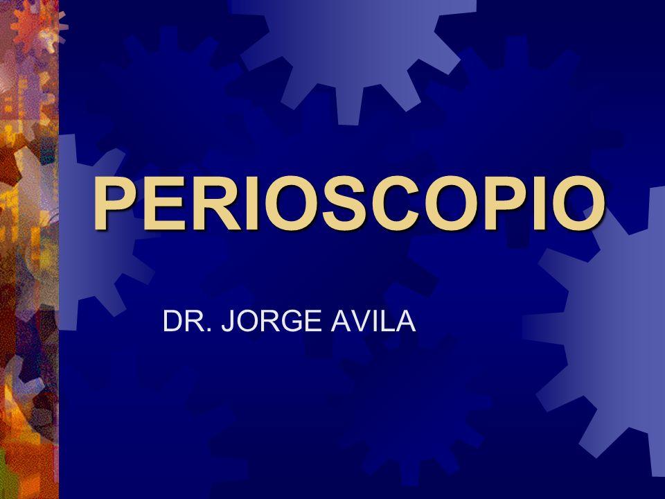 PERIOSCOPIO DR. JORGE AVILA
